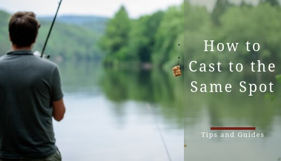 How to cast to the same spot