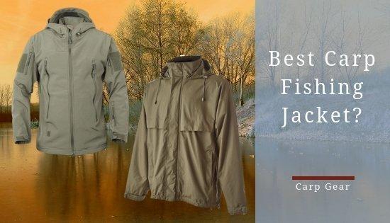 Best Carp Fishing Jacket