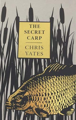 Chris Yates the Secret Carp