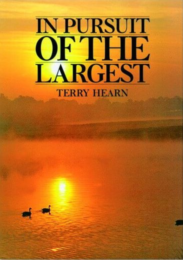 Terry Hearn In Pursuit of the Largest